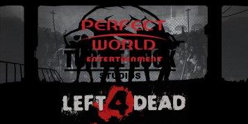 Perfect World เซ็นสัญญาคว้าสิทธิ์เป็นผู้ให้บริการเกมใหม่จากผู้สร้าง Left 4 Dead