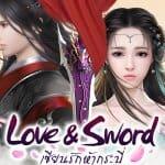 Love & Sword เกม MMORPG สุดโรแมนติค เปิดลงทะเบียนล่วงหน้าแล้ววันนี้