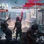 The Day After Tomorrow เกม MMO Survival จาก NetEase เปิดลงทะเบียนแล้ว